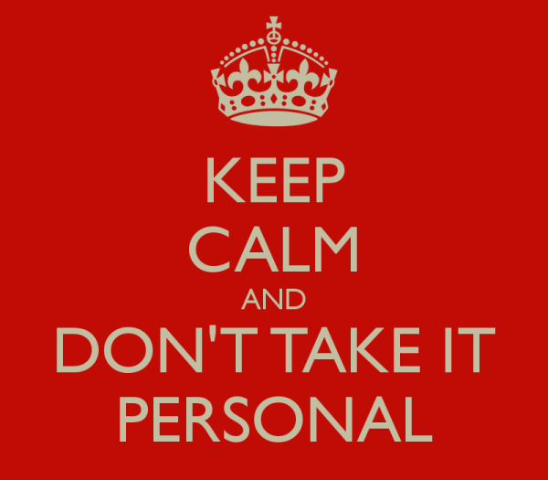 100 Ways To Live A Better Life – 84. Don't Take It Personal